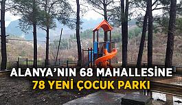 Alanya'nın 68 mahallesine 78 yeni park yapıldı