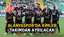 Alanyaspor'da kimler takımdan ayrılacak?