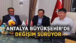 Antalya Büyükşehir'de değişim sürüyor! 1 atama 1 görevden alma