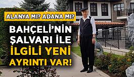 Bahçeli'nin şalvarı ile ilgili yeni iddia! Alanya değil Adana...