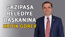 Gazipaşa Belediye Başkanına kritik görev!