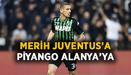 Merih Juventus'a gidecek, piyango Alanya'ya vuracak