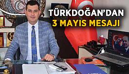 Türkdoğan'dan 3 Mayıs açıklaması