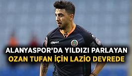Alanya'da parlayan Ozan için Lazio devrede