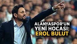 Alanyaspor'un yeni hocası: Erol Bulut