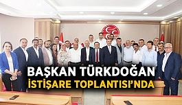 Başkan Türkdoğan istişare toplantısında