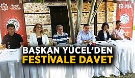 Başkan Yücel'den festivale davet!