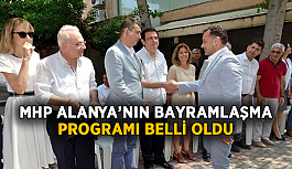 MHP Alanya'nın bayramlaşma programı belli oldu!