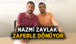 Nazmi Zavlak İstanbul'dan zaferle dönüyor