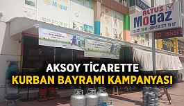 Aksoy ticarette kurban bayramı kampanyası