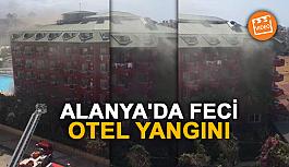 Alanya'da feci otel yangını [VİDEO]