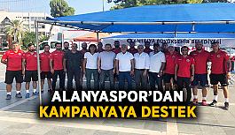 Alanyaspor'dan kampanyaya destek