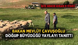 Bakan Çavuşoğlu doğup büyüdüğü yaylayı tanıttı! Rekorlar kırdı