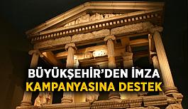 Büyükşehir'den imza kampanyasına destek
