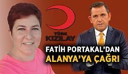 Fatih Portakal'dan Alanya'ya çağrı!