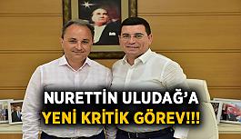 Nurettin Uludağ'a yeni görev!