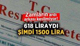 Resmi Gazetede yayımlandı ! 618 liraydı, şimdi 1500 lira..