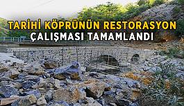 Tarihi Köprünün restorasyon çalışması tamamlandı.