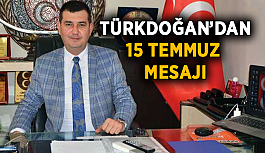 Türkdoğan'dan 15 Temmuz mesajı
