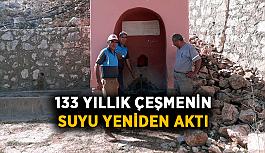 133 yıllık çeşmenin suyu yeniden aktı