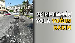 25 Metrelik Yola yoğun bakım