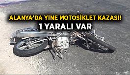 Alanya'da yine motosiklet kazası! 1 yaralı var