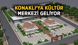 Konaklı'ya kültür merkezi geliyor