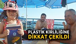 Plastik kirliliğine dikkat çekildi