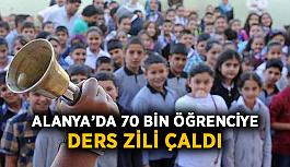 Alanya'da 70 bin öğrenci için ders zili çaldı