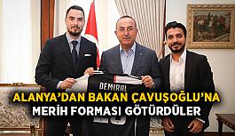 Alanya'dan Bakan Çavuşoğlu'na Merih forması götürdüler