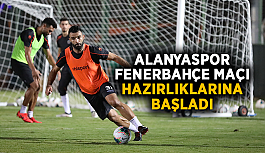 Alanyaspor, Fenerbahçe maçı hazırlıklarına başladı