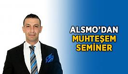 ALSMO'dan muhteşem seminer