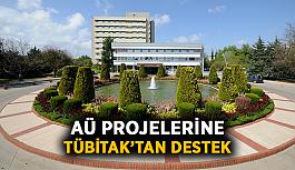 AÜ projelerine TÜBİTAK'tan destek