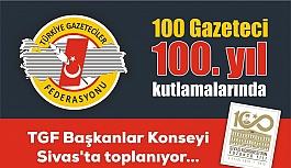 Gazeteciler Sivas'ta toplanıyor