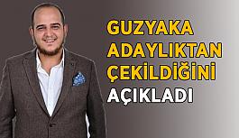 Guzyaka adaylıktan çekildiğini açıkladı