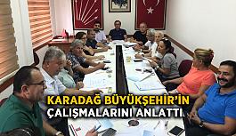 Karadağ Büyükşehir'in çalışmalarını anlattı