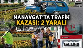Manavgat'ta trafik kazası: 2 yaralı