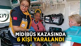 Midibüs kazasında 6 kişi yaralandı