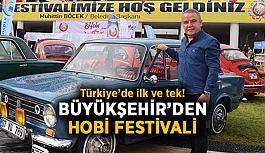 Türkiye'de ilk ve tek! Büyükşehir'den Hobi Festivali