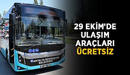 29 Ekim'de ulaşım araçları ücretsiz