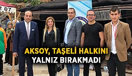 Aksoy, Taşeli halkını yalnız bırakmadı