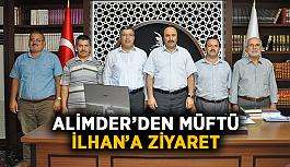 ALİMDER'den Müftü İlhan'a ziyaret
