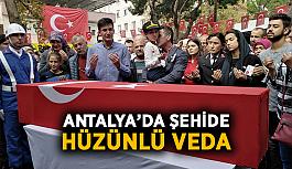 Antalya'da şehide hüzünlü veda