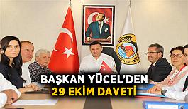 Başkan Yücel'den 29 Ekim daveti