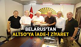 Belarus'tan ALTSO'ya iade-i ziyaret