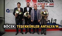 Böcek: Teşekkürler Antalya'm