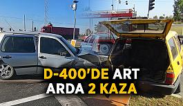 D-400'de art arda 2 kaza
