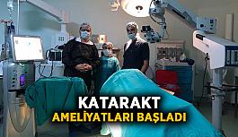 Katarakt ameliyatları başladı