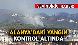 Sevindirici haber! Alanya'daki yangın kontrol altında