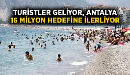 Turistler geliyor, Antalya 16 milyon hedefine ilerliyor